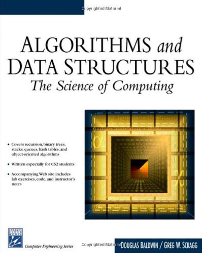 《Algorithms & Data Structures The Science Of Computing》
